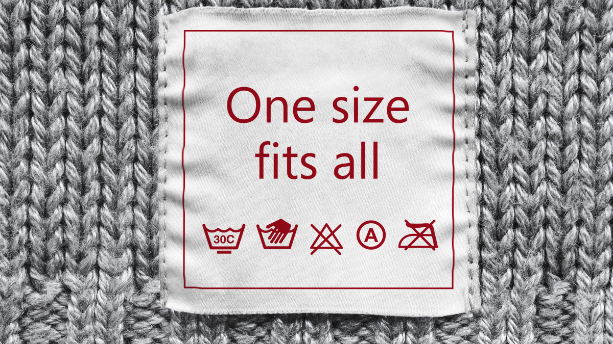 One size fitsall